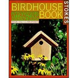 Stokes Complete Bird House Book