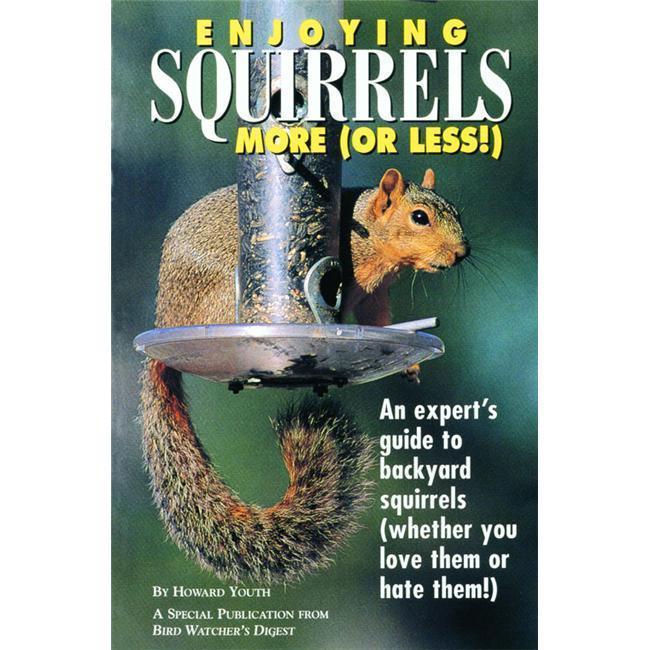 Bird Watcher s Digest Enjoying Squirrels More Or