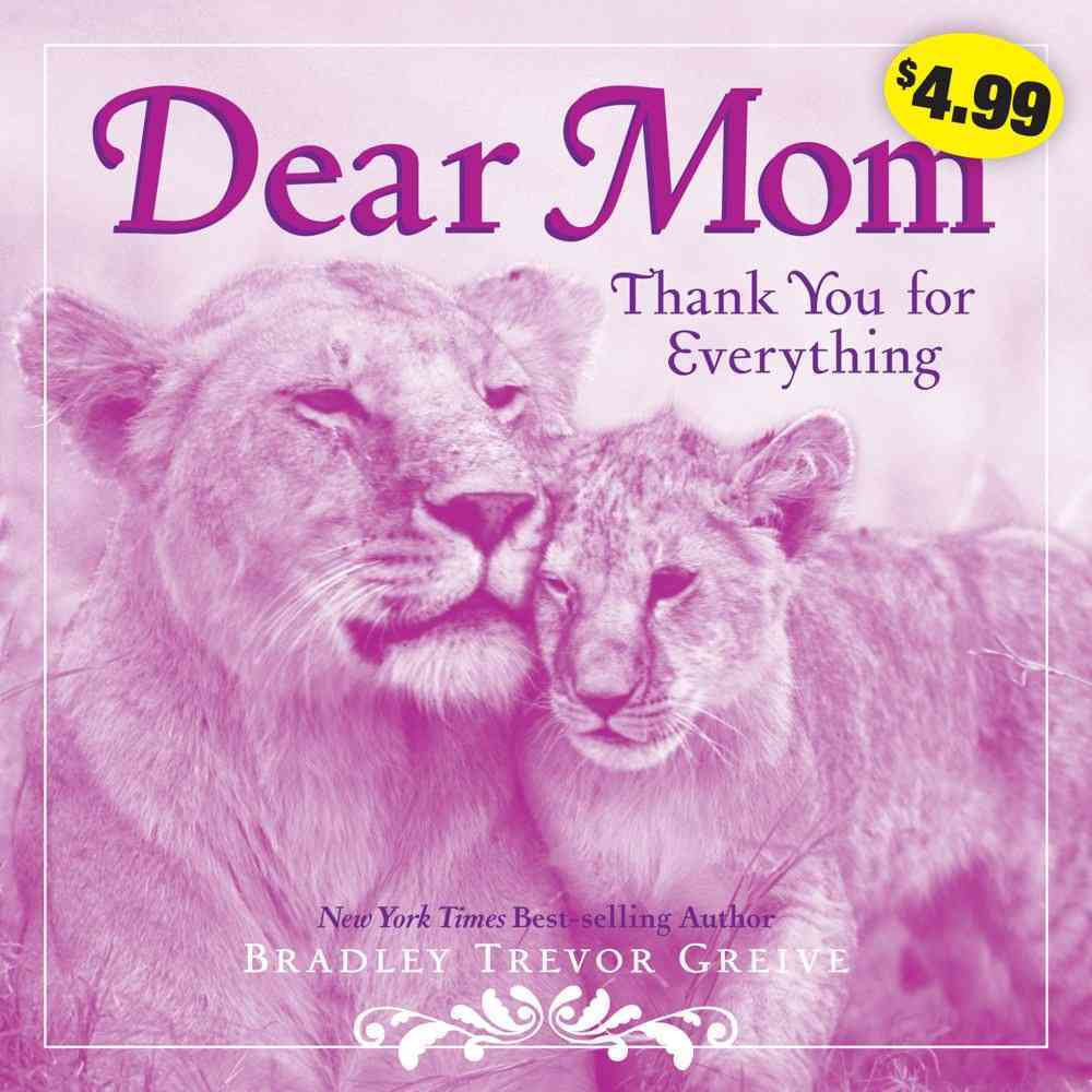 Dear Mom: Thank You for Everything (Paperback)