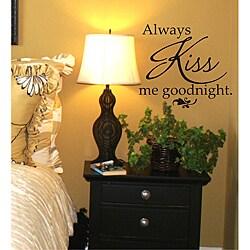 Vinyl Attraction 'Always Kiss Me Goodnight' Black Vinyl Wall Decal