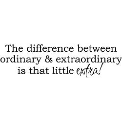 Design on Style 'The Difference Between Ordinary And Extraordinary' Vinyl Art Quote