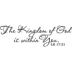 Design on Style 'The Kingdom Of God Is Within You- LK 17:21' Vinyl Art Quote