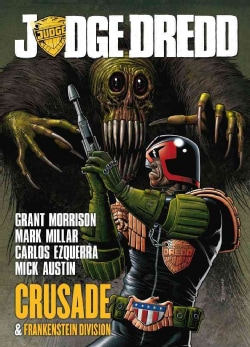 Judge Dredd: Crusade & Frankenstein Division (Paperback)