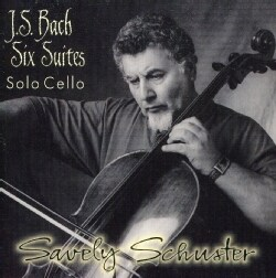 SAVELY SCHUSTER - SIX SUITES CELLO SOLO J.S. BACH