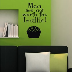 Vinyl Attraction 'Men are not worth the Truffle' Vinyl Wall Decal