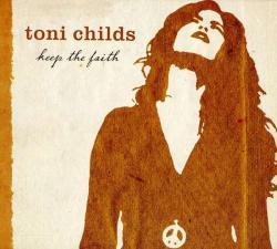 Toni Childs - Keep The Faith