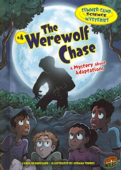 The Werewolf Chase: A Mystery About Adaptations (Hardcover)