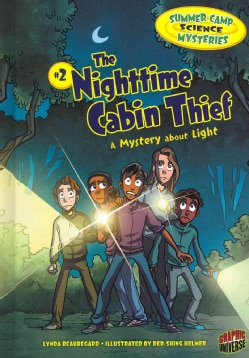 The Nighttime Cabin Thief: A Mystery About Light (Hardcover)