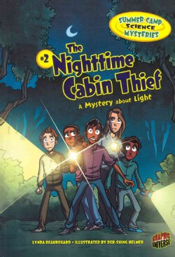 The Nighttime Cabin Thief: A Mystery About Light (Paperback)
