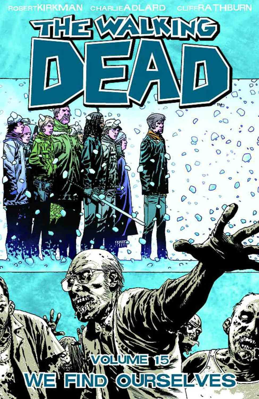 The Walking Dead 15: We Find Ourselves (Paperback)