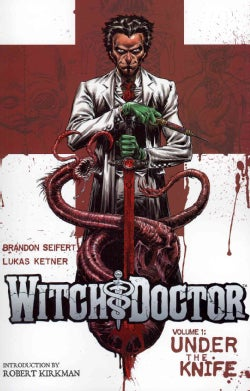 Witch Doctor 1: Under the Knife (Paperback)