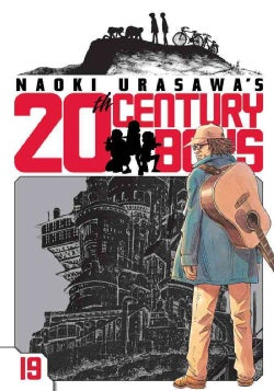 Naoki Urasawa's 20th Century Boys 19: The Man Who Came Back (Paperback)