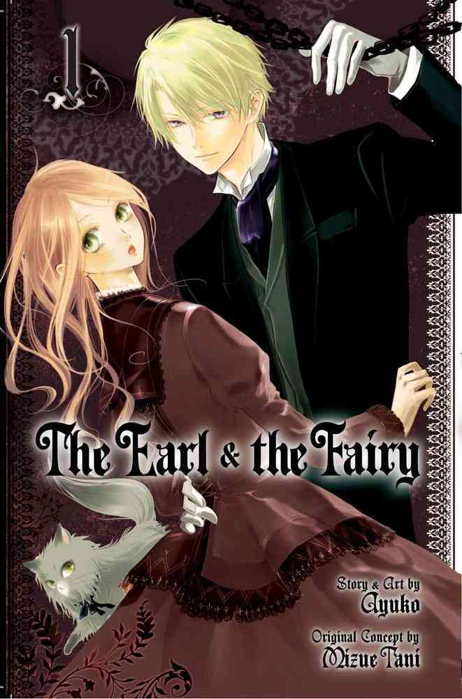 The Earl and the Fairy 1: Shojo Beat Edition (Paperback)