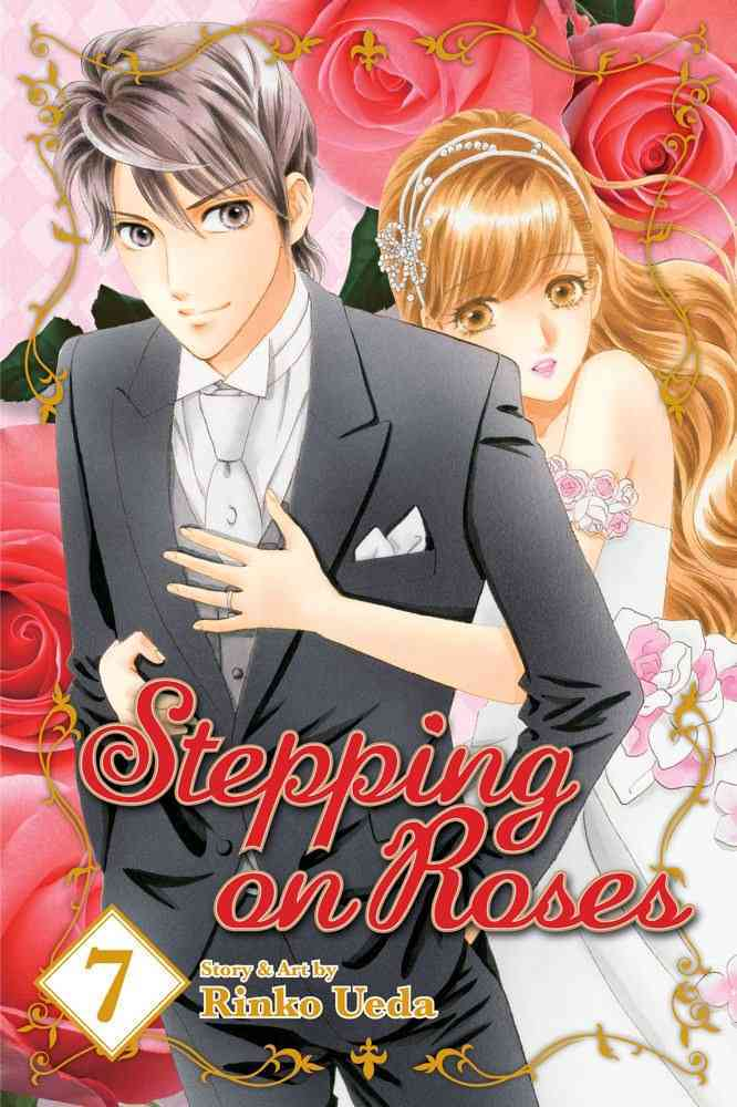 Stepping on Roses 7: Shojo Beat Edition (Paperback)