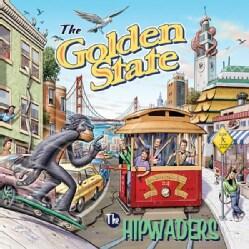 HIPWADERS - GOLDEN STATE