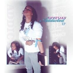 SHYSPEAKS - ADDICTED-DUAL EP