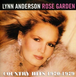 Lynn Anderson - Rose Garden: Country Hits 1970-1979