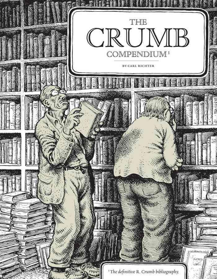 The Crumb Compendium (Paperback)