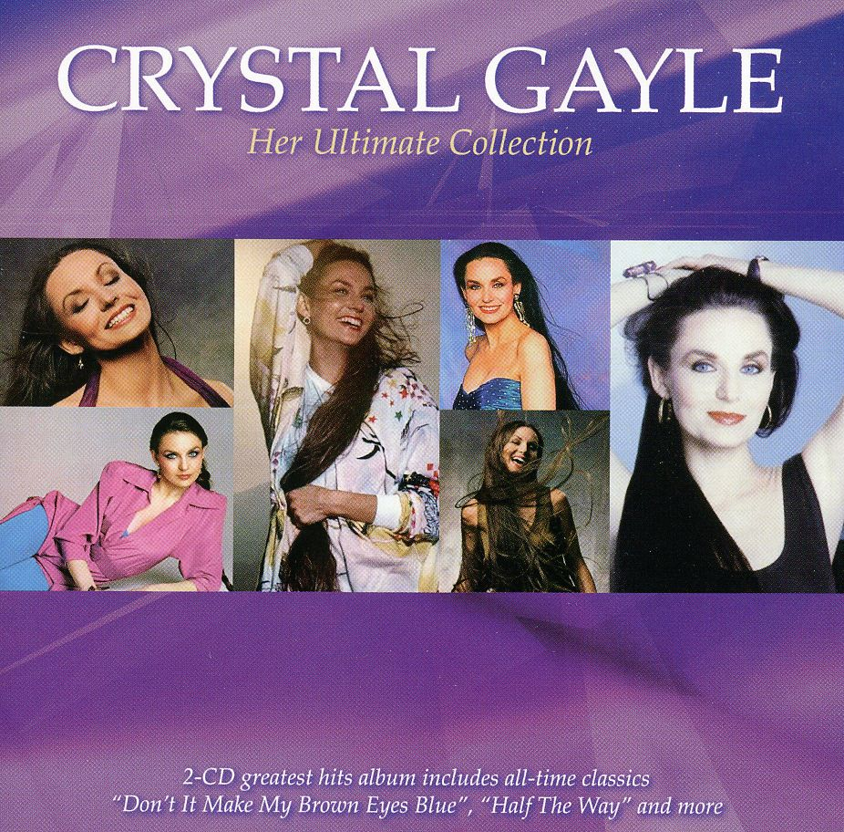 CRYSTAL GAYLE - HER ULTIMATE COLLECTION