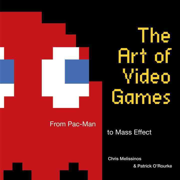 The Art of Video Games: From Pac-Man to Mass Effect (Hardcover)