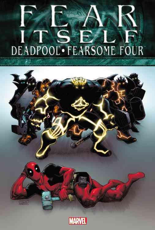 Fear Itself: Deadpool/Fearsome Four (Hardcover)