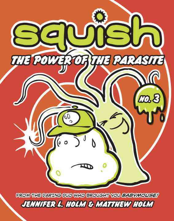 Squish 3: The Power of the Parasite (Paperback)
