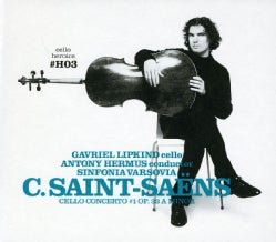 Gavriel Lipkind - Saint-Saens: Cello Heroics Vol. 3: Saint-Saens Cello Concerto No. 1 in A
