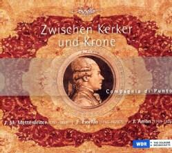Compagnia Di Punto - Zwishen Kerker Und Krone