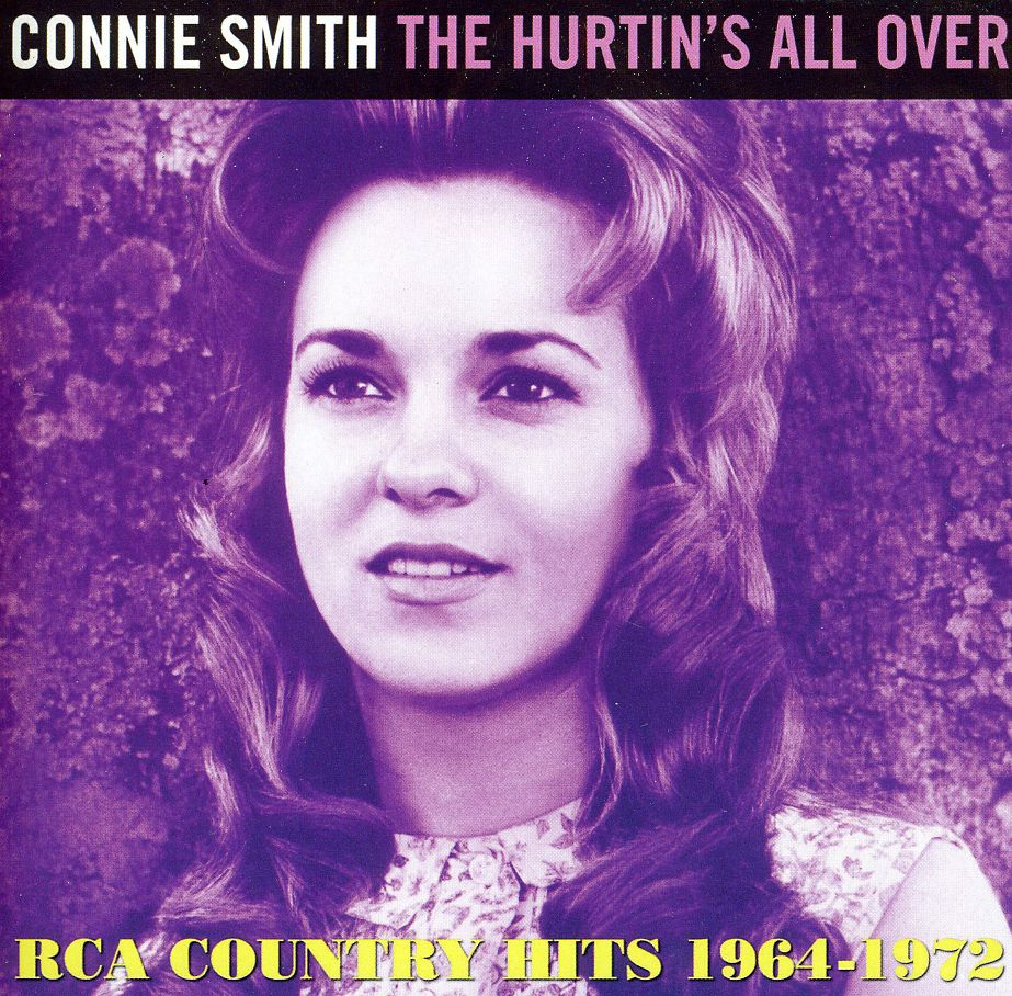 CONNIE SMITH - HURTIN'S ALL OVER:RCA COUNTRY HITS 1964-72