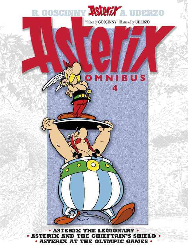 Asterix Omnibus 4: Includes Asterix the Legionary 10, Asterix and the Chieftain's Shield 11, and Asterix at the O... (Paperback)