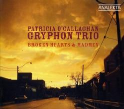 Gryphon Trio - Broken Hearts & Madmen