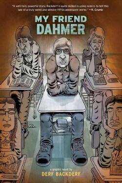 My Friend Dahmer (Hardcover)