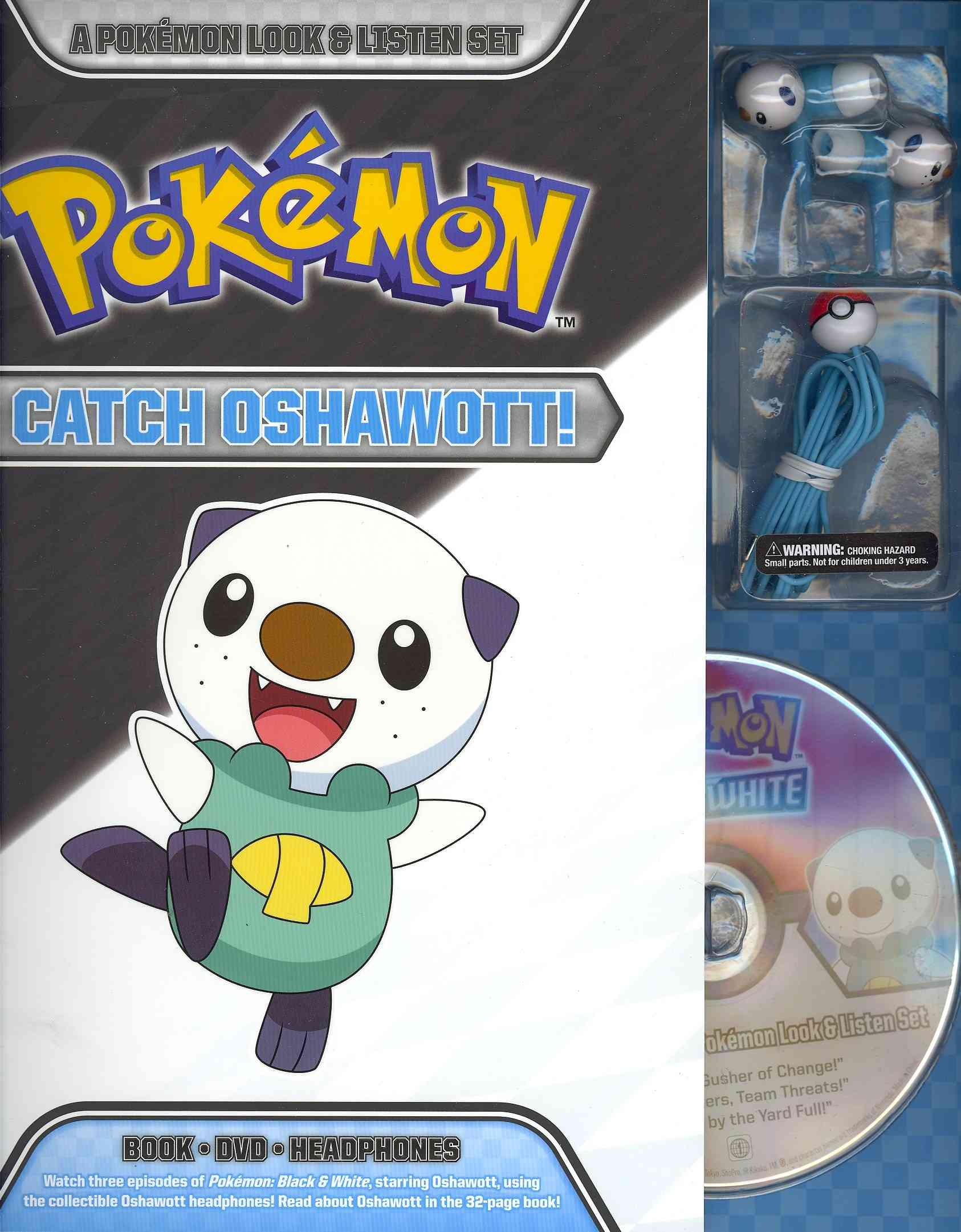 Catch Oshawott!