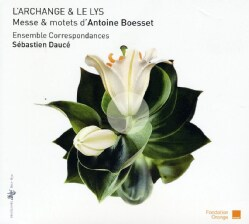Antoine Boesset - Boesset: L'Archange & Le Lys