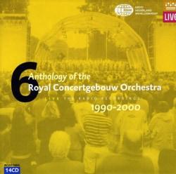 Royal Concertgebouw Orchestra - Anthology Live 1990-2000