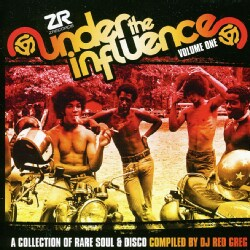 DJ Red Greg - Under The Influence Volume One: A Collection Of Rare Soul