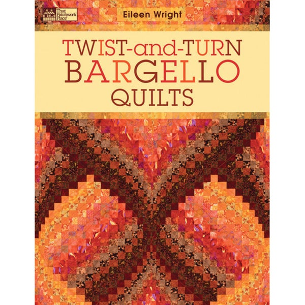 Shop Eileen Wright 'TwistAndTurn Bargello Quilts' Book Free Adorable Twisted Bargello Quilt Pattern Free