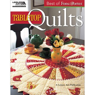 Leisure Arts 'Best Of Fons & Porter Tabletop Quilts'