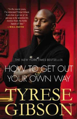 How to Get Out of Your Own Way (Paperback)