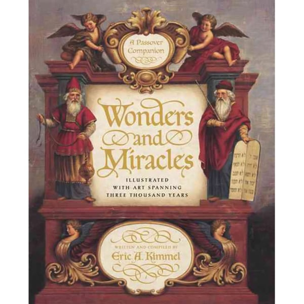 Wonders and Miracles: A Passover Companion (Hardcover)
