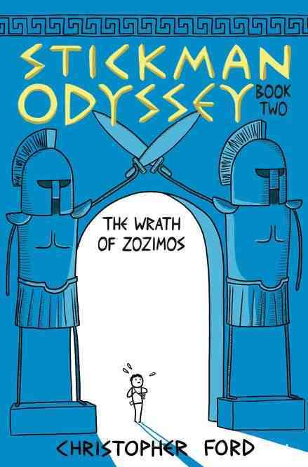 Stickman Odyssey 2: The Wrath of Zozimos (Hardcover)