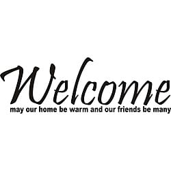Design on Style 'Welcome May Our Home Be Warm and Our Friends Be Many' Vinyl Art Quote