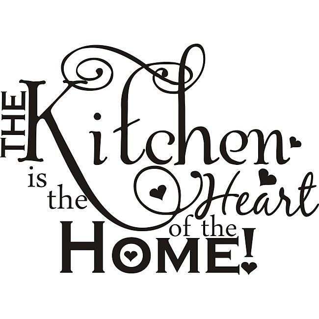 Kitchen Heart Of The Home Amazing Design On Style 'the Kitchen Is The Heart Of The Home' Vinyl Art . Design Decoration
