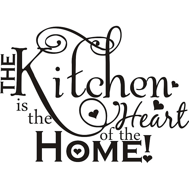 Kitchen Heart Of The Home Interesting Design On Style 'the Kitchen Is The Heart Of The Home' Vinyl Art . Decorating Design