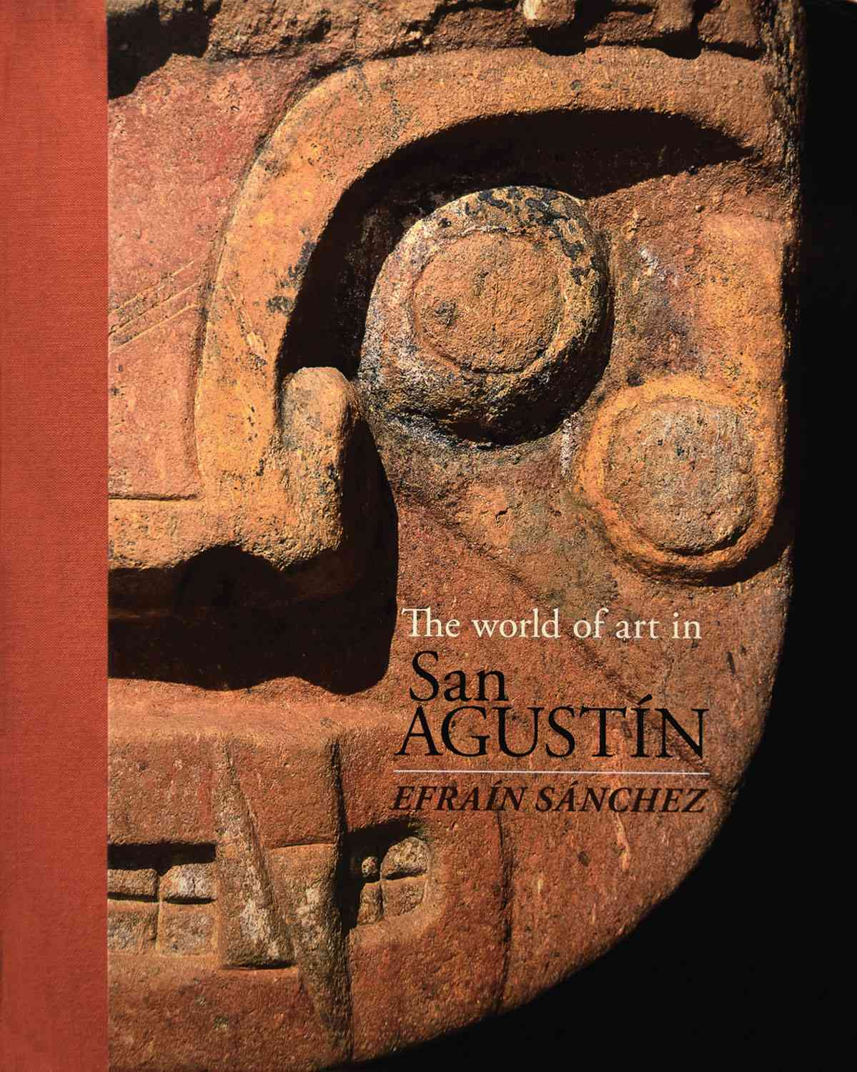 The World of Art in San Agustin (Hardcover)
