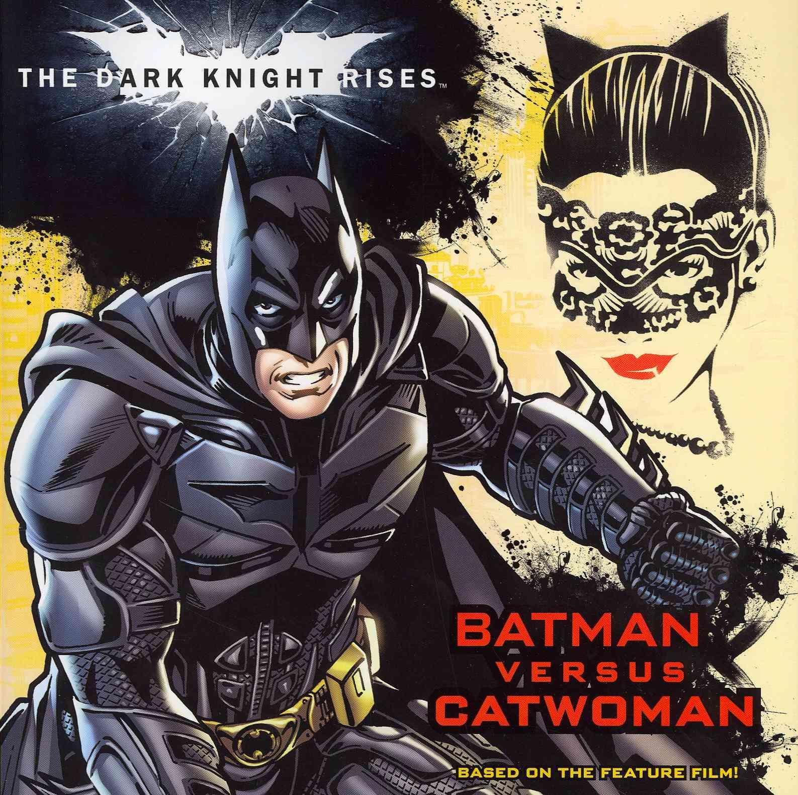The Dark Knight Rises: Batman Versus Catwoman (Paperback)