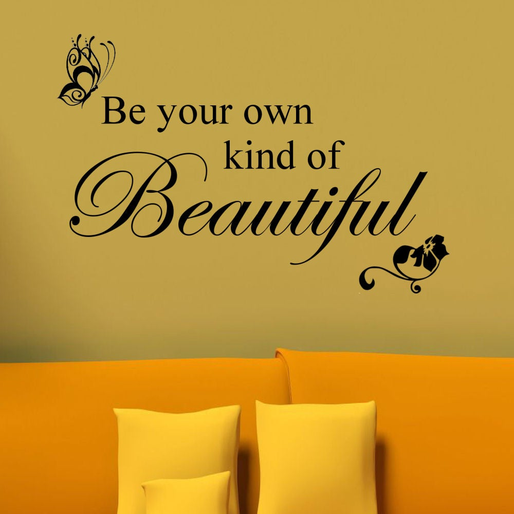 Shop Vinyl \'Be Your Own Kind of Beautiful\' Wall Decal - Free ...