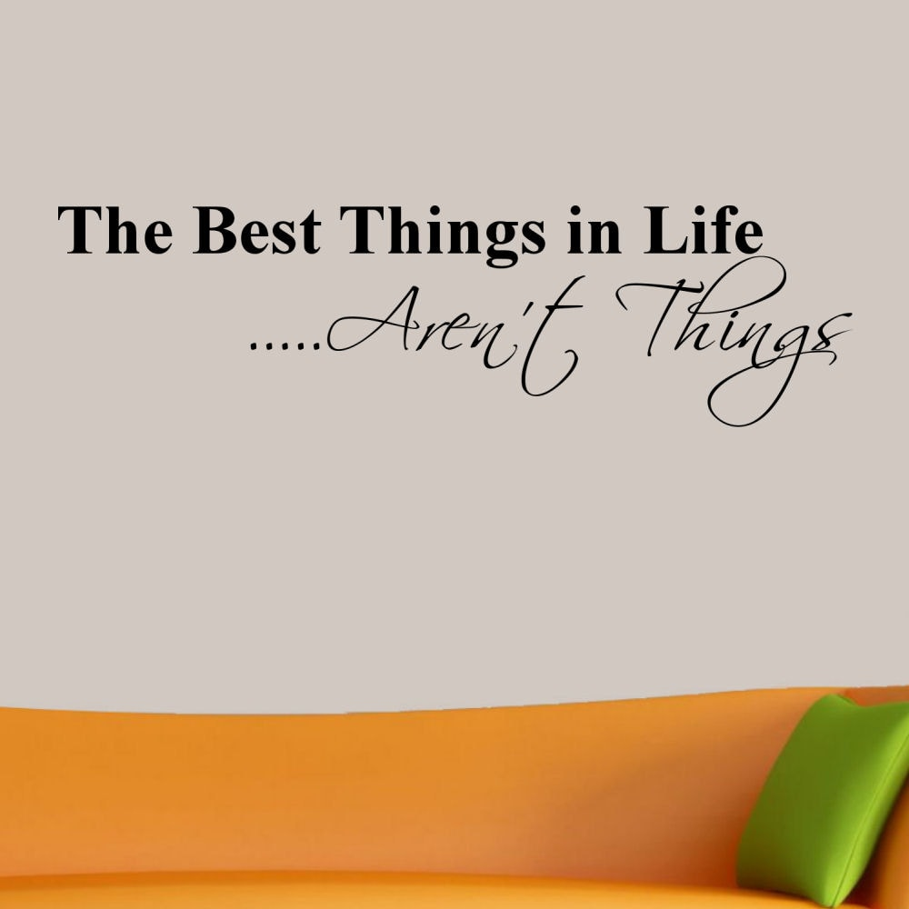 Vinyl 'The Best Things in Life Aren't Things' Wall Decal