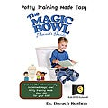The Magic Bowl: Potty Training Made Easy Book and DVD Set