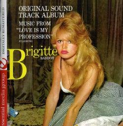 RENE CLOEREC - LOVE IS MY PROFESSION-STARRING BRIGITTE BARDOT (OR